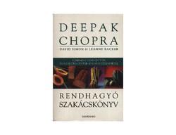 Deepak Chopra : Rendhagyó szakácskönyv