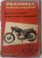 Pannónia motorkerékpárok kezelése és javítása TL250F, D, B típusok 1960, gerince sérült 20cmX14cm