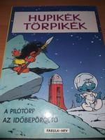 Peyo:A pilótörp / Az időbepörgető (Hupikék Törpikék) 1988.1500.-Ft