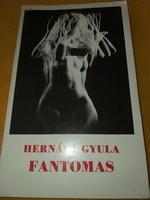 Hernádi Gyula :Fantomas 1985.350.-Ft