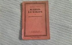 Khayll I. és Rada I : Rádió - lexikon *Amatőrkézikönyv 1926 .