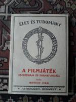 Hevesy Iván: A filmjáték esztétikája és dramaturgiája