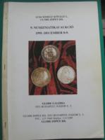9. Numizmatikai Aukció - Aukciósház Kővágó L. - Globe-Impex Kft.- árverési katalógus