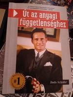 Út az anyagi függetlenséghez Bodo Schafer