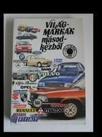 Világmárkák másodkézből (használt autó vásárlása, 1989)
