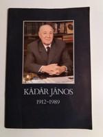 Kádár János  1912-1989