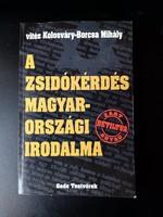 VITÉZ KOLOSVÁRY-BORCSA MIHÁLY - A ZSIDÓKÉRDÉS MAGYARORSZÁGI IRODALMA
