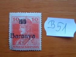 MAGYAR,SZERB MEGSZÁLLÁS BARANYA 10 FILLÉR 1919-  B51