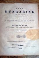 Numi Hungariae Periodus Arpadiana IACOBUS RUPP BUDAE 1841 extra ritka,kis példányszámú NUMIZMATIKA