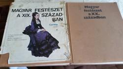 Magyar festészet a XIX , XX. században 2 könyv eladó!