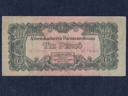 A Vöröshadsereg Parancsnoksága (1944) 10 Pengő bankjegy 1944/id 9894/