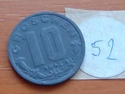AUSZTRIA OSZTRÁK 10 GROSCHEN 1948 CINK 52.