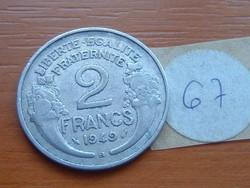 FRANCIA 2 FRANCS FRANK 1949 / B ALU. 67.