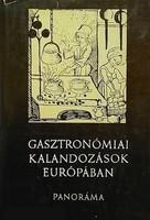 Halász Zoltán: Gasztronómiai Kalandozások Európában, 1980