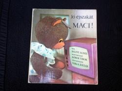 Bálint Ágnes:  Jó éjszakát, Maci! 1972.