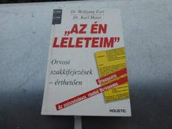 """""""Az én leleteim""""  Orvosi szakkifejezések érthetően  Karl Maier , Wolfgang Exel"""