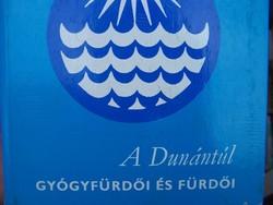A Dunántúl gyógyfürdői és fürdői