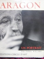 Aragon. Francia nyelvű portrékönyv. Jó állapotban. Ritka!
