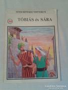 Isten népének története: Tóbiás és Sára