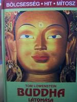 Buddha látomása. Bölcsesség-Hit-mítosz