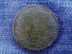 Svédország ritka II. Oszkár (1872-1907) 5 Öre 1873/id 9298/