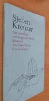 Móricz Zsigmond: Sieben Kreuzer 1979.2500.-Ft