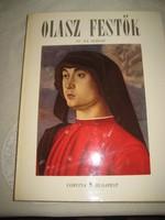 Olasz festők VI-XX .sz ig   100 db gyönyörű kép a leghíresebb olasz mesterektől