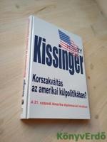 Henry Kissinger: Korszakváltás az amerikai külpolitikában?