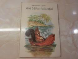 TERSÁNSZKY J. JENŐ Misi Mókus kalandjai Róna Emy rajzaival, 1975