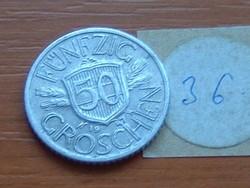 AUSZTRIA OSZTRÁK 50 GROSCHEN 1947 ALU.36.