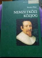 Nemzetközi közjog, Kovács Péter, Osiris kiadó 2006. Nem változik, mint a hazai jog!szabályok!