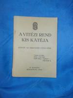 Régi kis könyv vitézi rend kis kátéja 1934