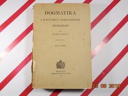Dogmatika - A Katolikus hitigazságok rendszere , 1947-es kiadás