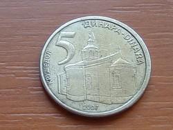 SZERBIA 5 DINÁR 2007 MONOSTOR #