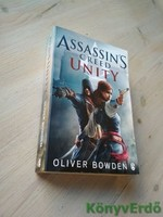 Oliver Bowden: Assassin's Creed / Unity