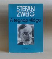 Stefan Zweig - A tegnap világa: Egy európai emlékezései