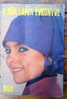 A nők lapja évkönyve 1984 -  Nem csak hölgyeknek! Uraknak is ! Ajándéknak is !