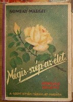 Somfay Margit Mégis szép az élet leányregény