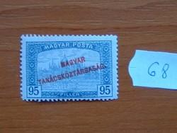 95 FILLÉR 1919 Magyar TANÁCSKÖZTÁRSASÁG Magyar Posta Parlament 68#