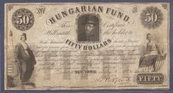 Kossuth 50 Dollár  Hungarian Fund, Fifty Dollar 1852 Julius 1.. Kossuth sk aláírásával. Ingyen posta