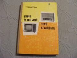 Kádár Géza - Rádió és televízió vevőkészülékek 1960-1963
