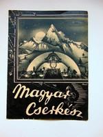 1940 november 1  /  Magyar Cserkész  /  SZÜLETÉSNAPRA RÉGI EREDETI ÚJSÁG Ssz.: 699