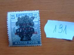 25 FILLÉR 1920 Búzakalász felülnyomat a Magyar Tanácsköztársaság Magyar Posta Arató 191#