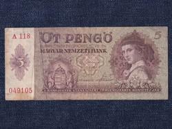Háború előtti sorozat (1936-1941) 5 Pengő bankjegy 1939 / id 10416/