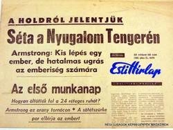 1969.07.21  /  A HOLDRÓL JELENTJÜK Armstrong: Kis lépés egy …...  /  Esti Hírlap  /  Szs.:  11977