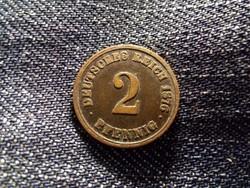 Németország Második Birodalom (1871-1918) 2 Pfennig 1876 A / id 12102/