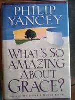 Philip Yancey: What is só amazing about grace? Alkudható!