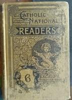 Catholic national 6. reader, 1877-bol,  Alkudható!