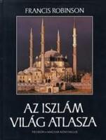 Az iszlám világ atlasza Francis