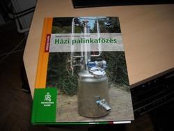 Békési - Csarnai: Házi pálinkafőzés